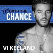 Worth The Chance audiobook by Vi Keeland