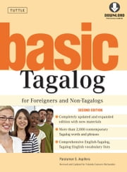 Basic Tagalog for Foreigners and Non-Tagalogs - (MP3 Downloadable Audio Included) ebook by Paraluman S. Aspillera,Yolanda  C. Hernandez,Leo Alvarado