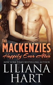 The MacKenzies Happily Ever After ebook by Liliana Hart