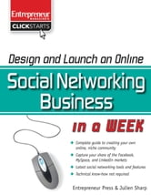 Design and Launch an Online Social Networking Business in a Week ebook by Julien Sharp