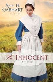 The Innocent - A Novel ebook by Ann H. Gabhart