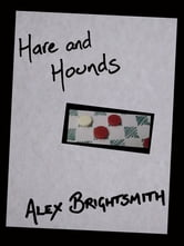 Hare and Hounds ebook by Alex Brightsmith
