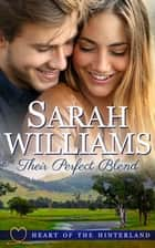 Their Perfect Blend ebook by Sarah Williams
