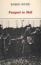 Passport to Hell ebook by Robyn Hyde