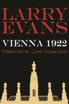 Vienna 1922 ebook by Larry Evans