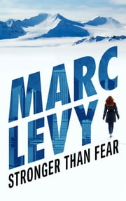 Stronger than Fear ebook by Marc Levy