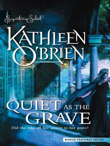 Quiet as the Grave ebook by Kathleen O'Brien