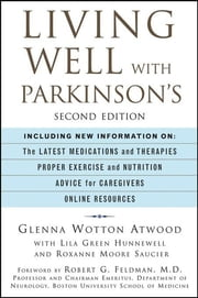 Living Well with Parkinson's ebook by Glenna Wotton Atwood