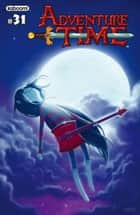 Adventure Time #31 ebook by Ryan North, Shelli Paroline, Braden Lamb