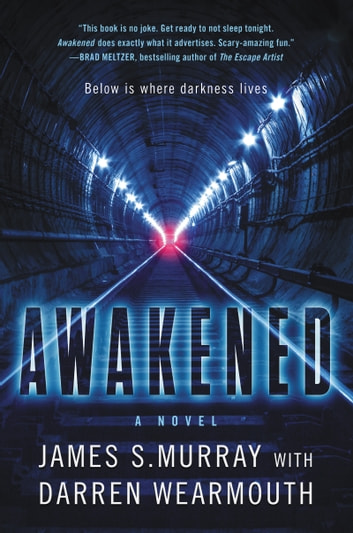Awakened - A Novel ebook by James S Murray,Darren Wearmouth