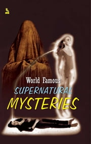 World Famous Supernatural Mysteries ebook by Sukhdev Prasad