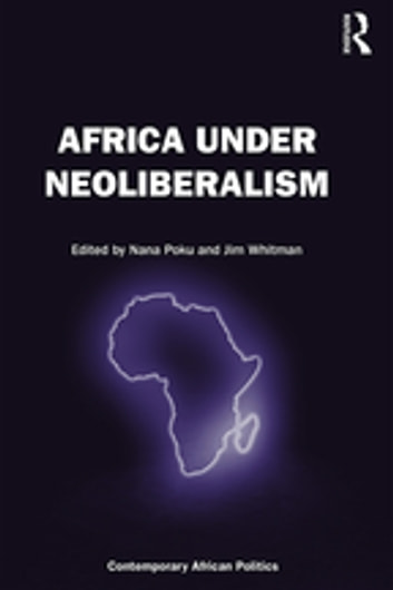 Africa Under Neoliberalism ebook by