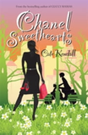 Chanel Sweethearts ebook by Cate Kendall