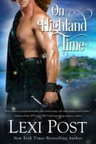 On Highland Time ebook by Lexi Post