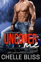 Uncover Me ebook by