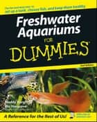 Freshwater Aquariums For Dummies ebook by Maddy Hargrove, Mic Hargrove