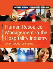 Human Resource Management in the Hospitality Industry ebook by Michael Boella,Steven Goss-Turner