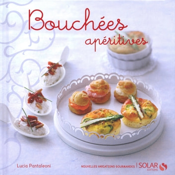 Bouchées aperitives ebook by Lucia PANTALEONI