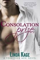Consolation Prize ebook by Linda Kage