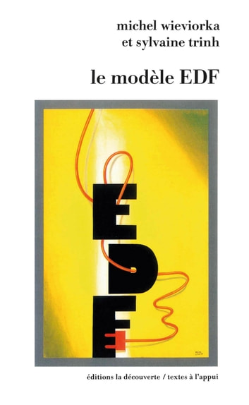 Le modèle EDF ebook by Sylvaine TRINH,Michel WIEVIORKA