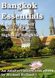 Bangkok Essentials ebook by Michael Holland