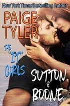 "Sutton & Boone - The ""IT"" Girls, #2 ebook by"