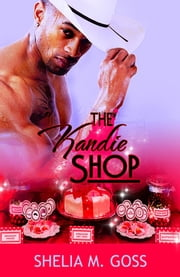 The Kandie Shop (Love Bites) ebook by Shelia Goss