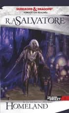 Homeland ebook by R.A. Salvatore