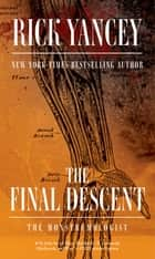 The Final Descent eBook by Rick Yancey