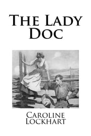 The Lady Doc ebook by Caroline Lockhart
