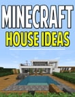 Minecraft House Idea Guide