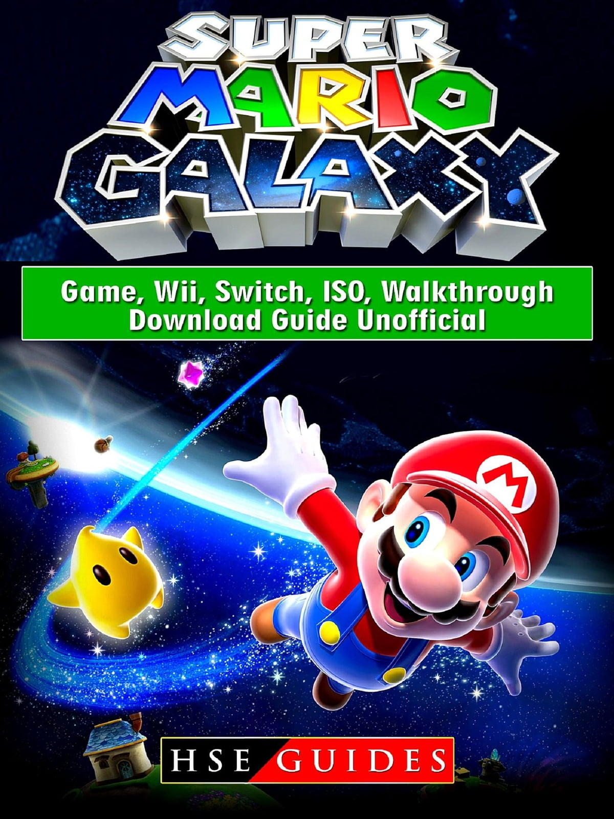 super mario galaxy game, wii, switch, iso, walkthrough, download