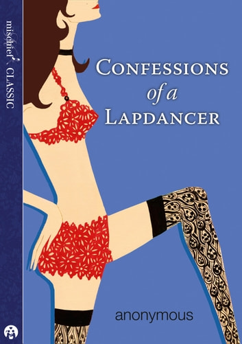Confessions of a Lapdancer ebook by Anonymous