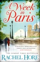 A Week in Paris ebook by Rachel Hore