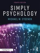 Simply Psychology ebook by Michael W. Eysenck