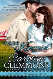 Gabe Kincaid - The Kincaids, #4 ebook by Caroline Clemmons