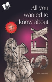 All You Wanted to Know About Sex ebook by Hari Dutt Sharma