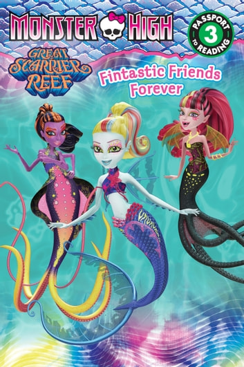 Monster High: Fintastic Friends Forever ebook by Margaret Green