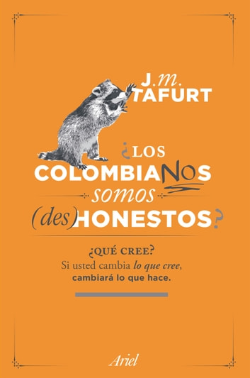 ¿Los colombianos somos (des) honestos? ebook by Juan Manuel Tafurt