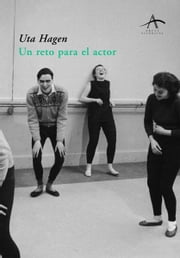 Un reto para el actor ebook by Uta Hagen