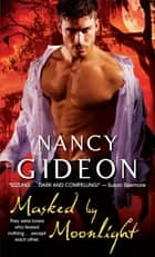 Masked by Moonlight Ebook di Nancy Gideon