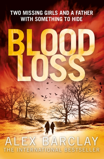 Blood Loss ebook by Alex Barclay