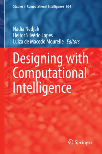 Designing with Computational Intelligence ebook by