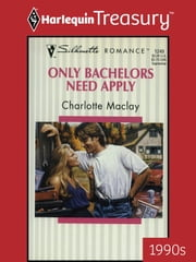 Only Bachelors Need Apply ebook by Charlotte Maclay