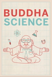 Buddha Science ebook by Steve Daut