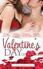 Valentine's Day Collection 2015 - 4 Book Box Set 電子書 by Lynne Graham, Emma Darcy, Carole Mortimer,...