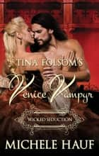 Wicked Seduction ebook by Michele Hauf, Tina Folsom