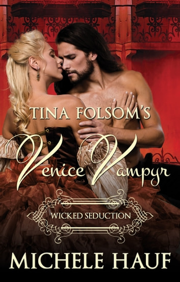 Wicked Seduction ebook by Michele Hauf,Tina Folsom
