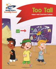 Reading Planet - Too Tall - Red B: Comet Street Kids ePub ebook by Adam Guillain, Charlotte Guillain