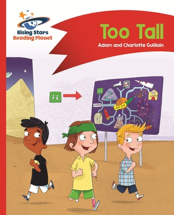 Reading Planet - Too Tall - Red B: Comet Street Kids ePub ebook by Adam Guillain,Charlotte Guillain